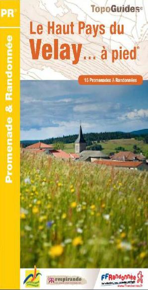 Topoguide «Le Haut-Pays du Velay à Pied»